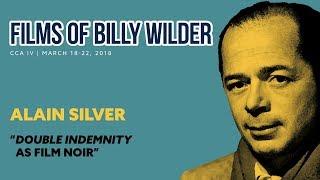 """Double Indemnity As Film Noir"" - Alain Silver"
