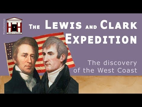 The Lewis And Clark Expedition | The Discovery Of The US West Coast