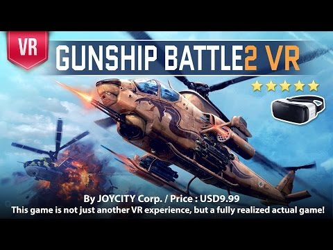 Gunship Battle2 VR Gear VR - Take control of the most advanced gunship cockpit on the planet!