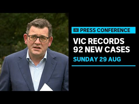 IN FULL: Victoria Records 92 New Cases Of COVID-19 In The State | ABC News