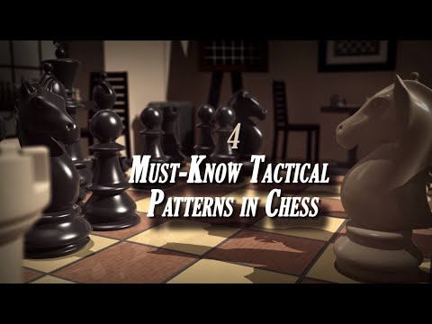 How to Play Chess | Must-Know Tactical Patterns in Chess | The Great Courses