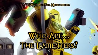 40K Lore For Newcomers - Who Are... The Lamenters? - 40K Theories