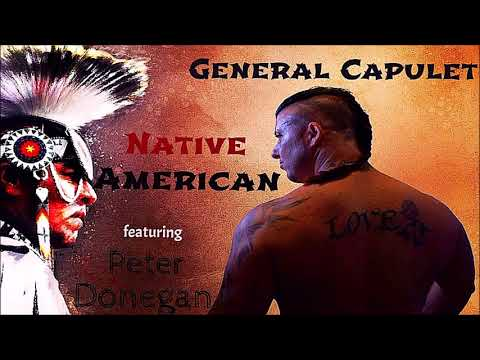 General Capulet Featuring Peter Donegan (son of Lonnie Donegan) - Native American