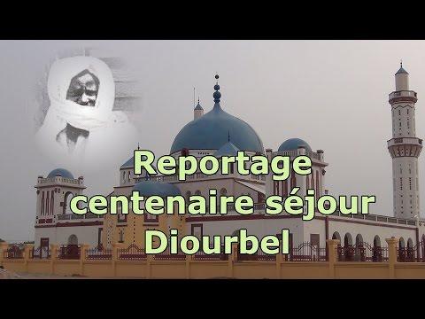 Reportage centenaire séjour Cheikh Ahmadou Bamba à Diourbel