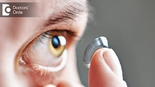 Can one wear contact lens with cylindrical eye power? - Dr. Sirish Nelivigi