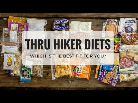 Thru Hiker Diets - Which is the best fit for you?