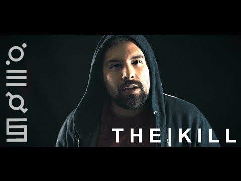 THE KILL -