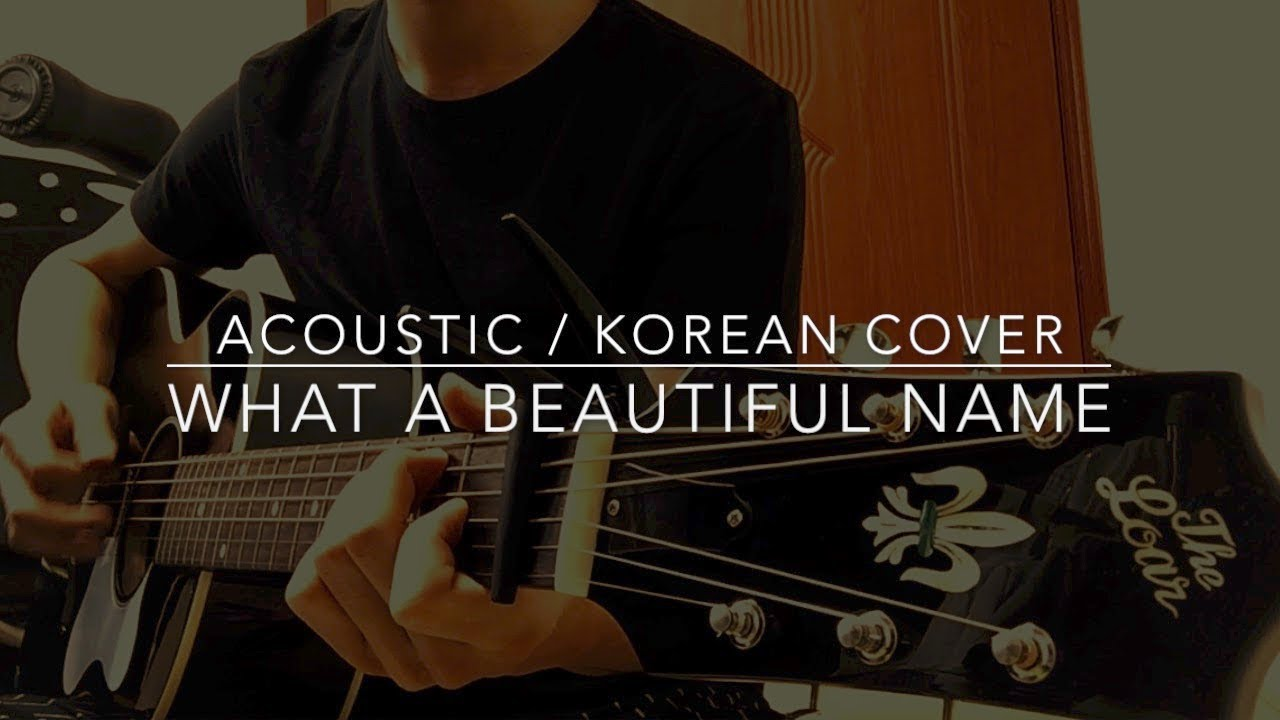 what a beautiful name acoustic korean cover youtube. Black Bedroom Furniture Sets. Home Design Ideas