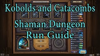 Hearthstone: Kobolds and Catacombs Shaman Dungeon Run Guide