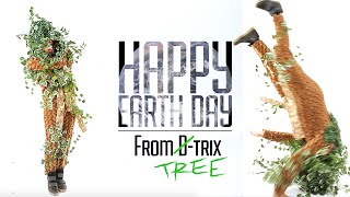 Happy Earth Day From D-trix, The B-boy Tree!
