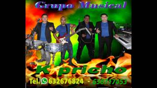 Grupo Musical K´pricho 2014 - el perdedor bachata ( Enrique Iglesias)