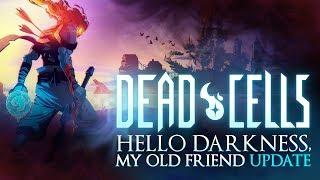Video de DEAD CELLS - NUEVO CONTENIDO MUY CHUNGO - HELLO DARKNESS MY OLD FRIEND UPDATE