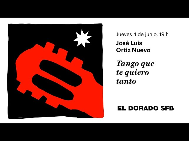 Tango que te quiero tanto - José Luis Ortiz Nuevo (Conferencia)
