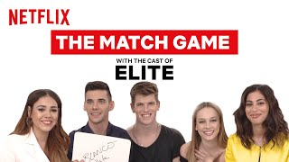 The Cast of Elite Play The Match Game | Elite | Netflix