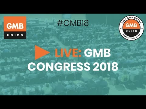 GMB Congress 2018 - Day One, Monday AM