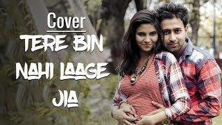 Tere bin nahi laage (male) | cover song | ankush choudhary & akshiita sharma | no mind music