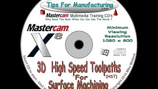 TFM - Mastercam X8 3D HST - Introduction To Roughing