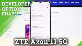 How to Enter Developer Mode in ZTE Axon 11 5G – Get Access to Developer Options