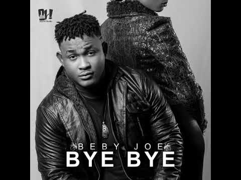 Beby joe Bye Bye [Official audio]