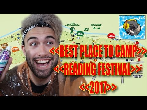 Best Place To Camp At Reading Festival 2017