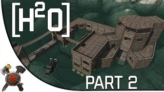 "Hide and Hold Out: H20 Gameplay - Part 2: ""Base Building"" (Early Access)"