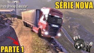 SÉRIE NOVA - Scania Truck Driving Simulator - VOLANTE G27 - GamePlay (ZOIOOGAMER)