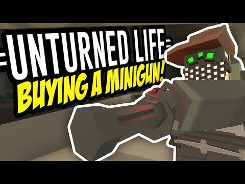 BUYING A MINIGUN - Unturned Life Roleplay #46