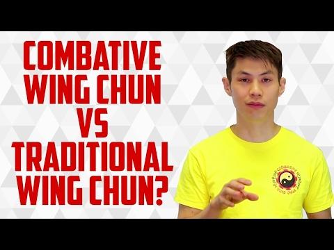 Wing Chun Martial Arts: Traditional vs Combative