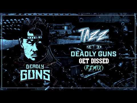 Deadly Guns - Get Dissed (T4ZZ REMIX) [200BPM]