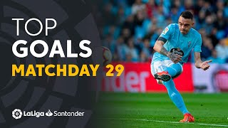 Todos los goles de la Jornada 29 de LaLiga Santander 2018/2019