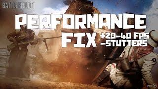 [2017] BATTLEFIELD 1 BEST FPS/STUTTERING FIX | CPU FIX