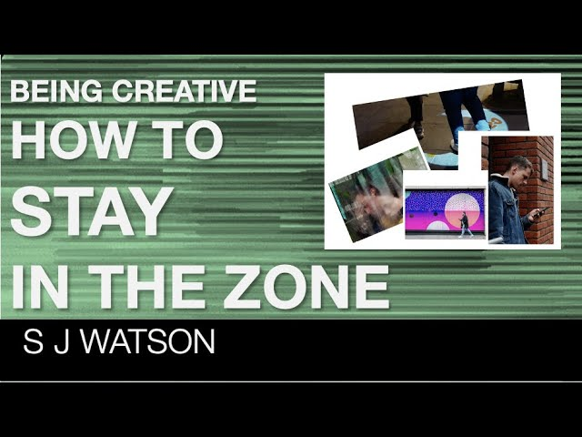 Creativity and how to say in the zone