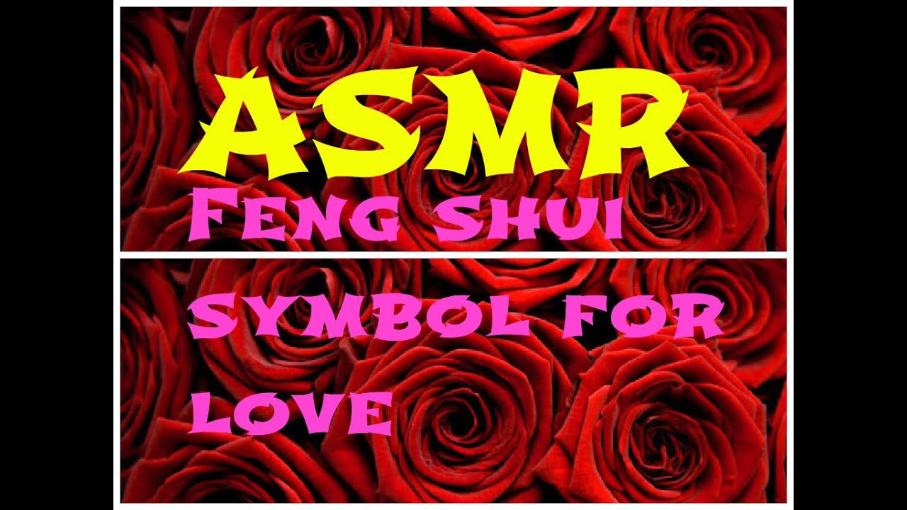 Asmr Feng Shui Symbol For Love Youtube