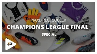 PRO DIRECT SOCCER | Champions League Final Preview Special