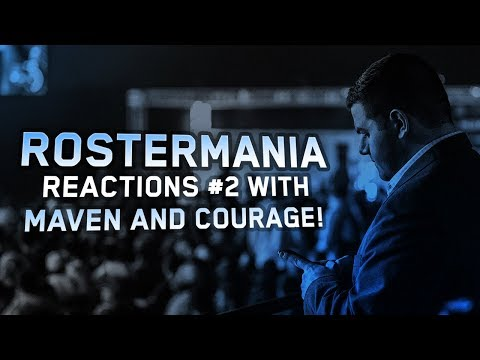 ROSTERMANIA REACTIONS EP. #2 - With Maven and CouRage!