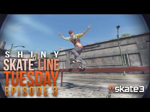 Shiny: Skate Line Tuesday Episode 3
