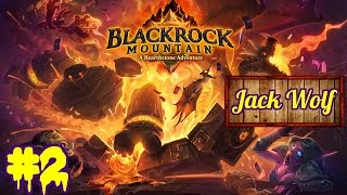 Hearthstone Blackrock Mountain EP 2