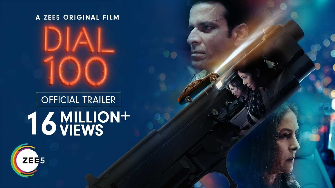 Dial 100    Official Trailer    A ZEE5 Original Film    Premieres 6th August 2021 on ZEE5 - YouTube