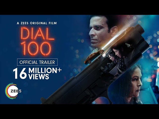 Dial 100   Official Trailer   A ZEE5 Original Film   Premieres 6th August 2021 on ZEE5