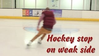How To Hockey Stop On Weaker Side - Tips to learn to stop on weak or opposite side