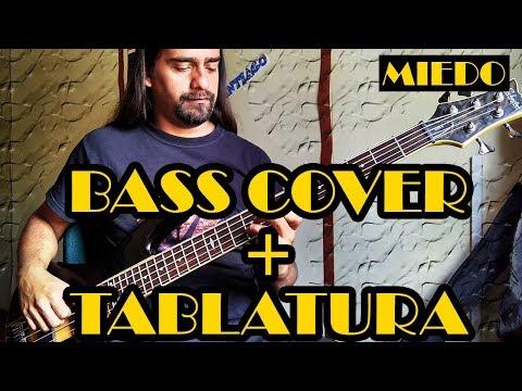 Miedo – Caifanes – Bass Cover + Tablatura