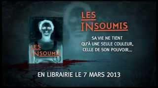 """Book Trailer du livre """"Les Insoumis"""" - Dystopie"""