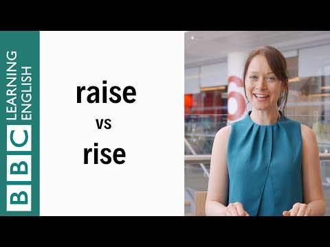 Raise vs rise: Learn English in a minute!