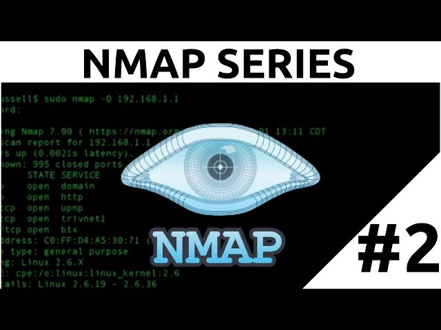 Nmap Tutorial For Beginners - 2 - Advanced Scanning