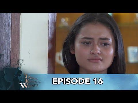 Tangis Kehidupan Wanita Episode 16 Part 1 - Berjuang Jadi TKW Untuk Membebaskan Ibu dari Bapak Tiri