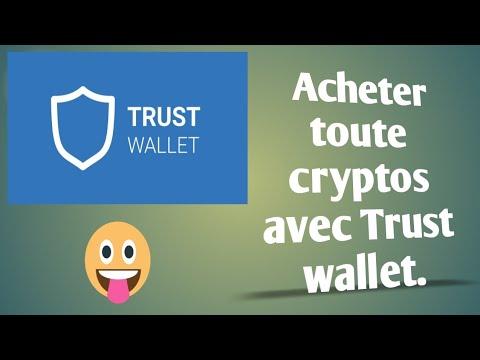Download Comment acheter des cryptos sur Trust wallet !