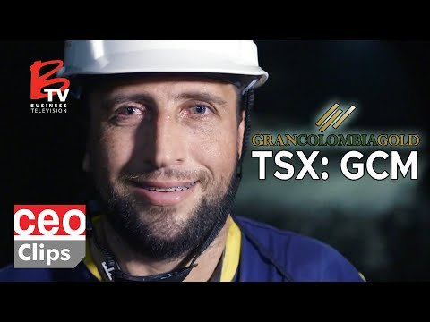 CEO Clips: Gran Colombia (TSX: GCM) | Colombia's Largest Gold Producer