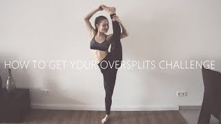 HOW TO GET YOUR OVERSPLITS ❤ 14 DAY CHALLENGE