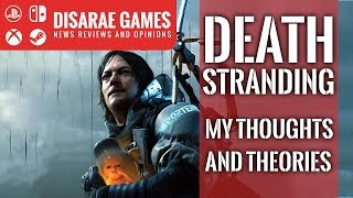 Death Stranding | Thoughts and Theories