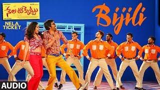 Bijili Full Song | Nela Ticket songs | Ravi Teja, Malvika Sharma | Shakthikanth Karthick